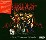 Here Come the Brides by Brides Of Destruction (2008-05-20)