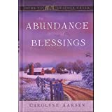 An Abundance of Blessings (Home to Heather Creek)
