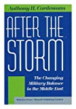 After the Storm, Anthony J. Cordesman, 0720121574