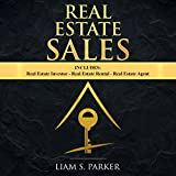 Real Estate Sales: 3 Manuscripts - Real Estate Investor, Real Estate Rental, Real Estate Agent: Real Estate Revolution Bundle, Book 1