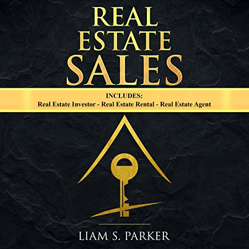 [EBOOK] Real Estate Sales: 3 Manuscripts - Real Estate Investor, Real Estate Rental, Real Estate Agent: Real<br />R.A.R