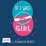 If I Was Your Girl | Meredith Russo