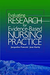 Evaluating Research for Evidence-Based Nursing Practice