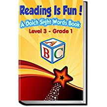 Reading Is Fun!: A Dolch Sight Words Book - Level 3 - Grade 1 (Reading Is FUNdamental)