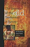 the essence of the old testament a survey 2012 08 01