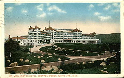 Mt. Washington Hotel Bretton Woods, New Hampshire Original Vintage Postcard by CardCow Vintage Postcards