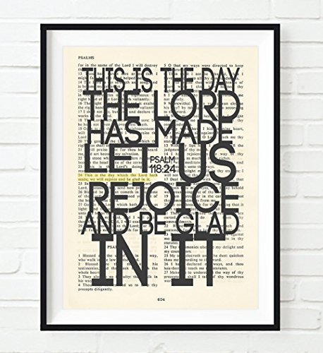 This is the Day the Lord has Made -Psalm 118:24 Christian ART PRINT, UNFRAMED,Vintage Bible page verse scripture wall & home decor poster, Inspirational gift, 8x10 inches by Art for the Masses