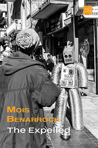 Book: The Expelled by Mois Benarroch