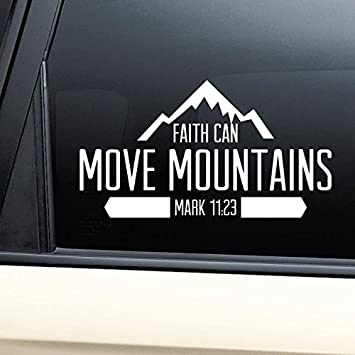 Amazoncom Faith Can Move Mountains Christian Vinyl Decal Laptop - Window decals amazon