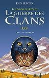 La Guerre des clans, cycle III - tome 03 : Exil (3)