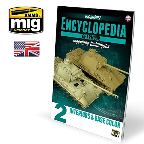 Ammo of Mig Encyclopedia of Armour Modelling Techniques Vol.2 ENGLISH #6151 (Encyclopedia Of Armour Modelling Techniques Vol 2)