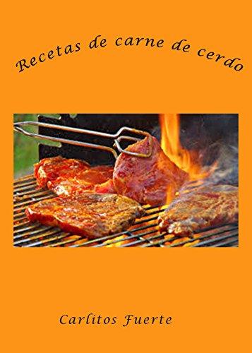 Amazon.com: Recetas de carne de cerdo (Spanish Edition ...