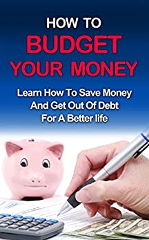 Budgeting How To Manage Your Money Learn Personal