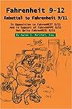 Fahrenheit 9-12: Rebuttal to Fahrenheit 9/11 by Aaron I. Reichel Esq. (2004-12-15)