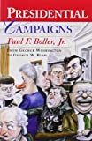 Presidential Campaigns, Paul F. Boller, 0195167163