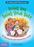 Doing and Being Your Best: The Boundaries and Expectations Assets (Adding Assets for Kids) (Adding Assets Series for Kids)
