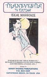 IDEAL MARRIAGE (Transvestia Book 13)