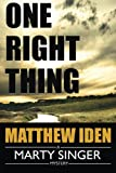 One Right Thing (A Marty Singer Mystery)