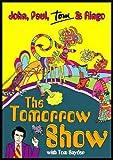 The Tomorrow Show: John, Paul, Tom & Ringo
