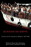 img - for Running on Empty: Canada and the Indochinese Refugees, 1975-1980 (Mcgill-queen's Studies in Ethnic History Series Two) book / textbook / text book