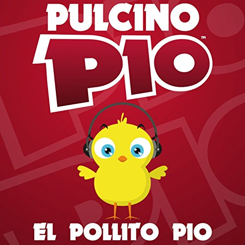 ... El Pollito Pio (Radio Edit)