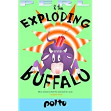 Perl and the Exploding Buffalo: Perl's Script - Volume 2