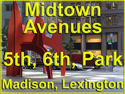 Midtown Avenues 5th, 6th, Park, Madison, ()