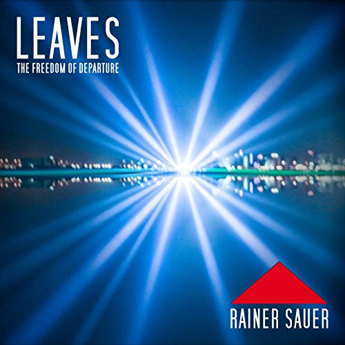 Leaves (The Freedom of Departure)