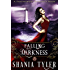 Falling into Darkness: A Paranormal Romance Book