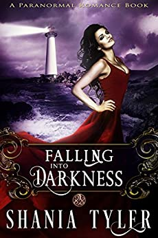 Falling into Darkness: A Paranormal Romance Book by [Tyler, Shania]