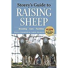 Storey's Guide to Raising Sheep, 4th Edition: Breeding, Care, Facilities