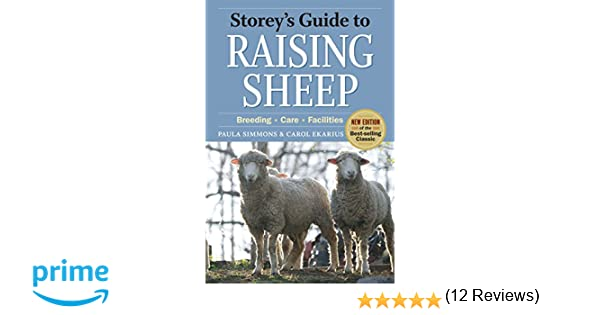 storey s guide to raising sheep 4th edition breeding care rh amazon ca Are Hard to Raise Sheep storey's guide to raising sheep pdf