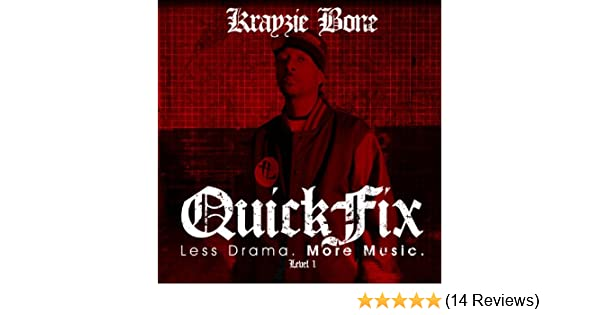 QuickFix: Less Drama  More Music  [Explicit] by Krayzie Bone on
