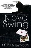 Nova Swing, M. John Harrison, 0553385011