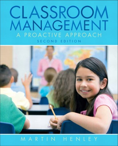 - Classroom Management: A Proactive Approach (2nd Edition)