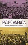 img - for Pacific America: Histories of Transoceanic Crossings book / textbook / text book
