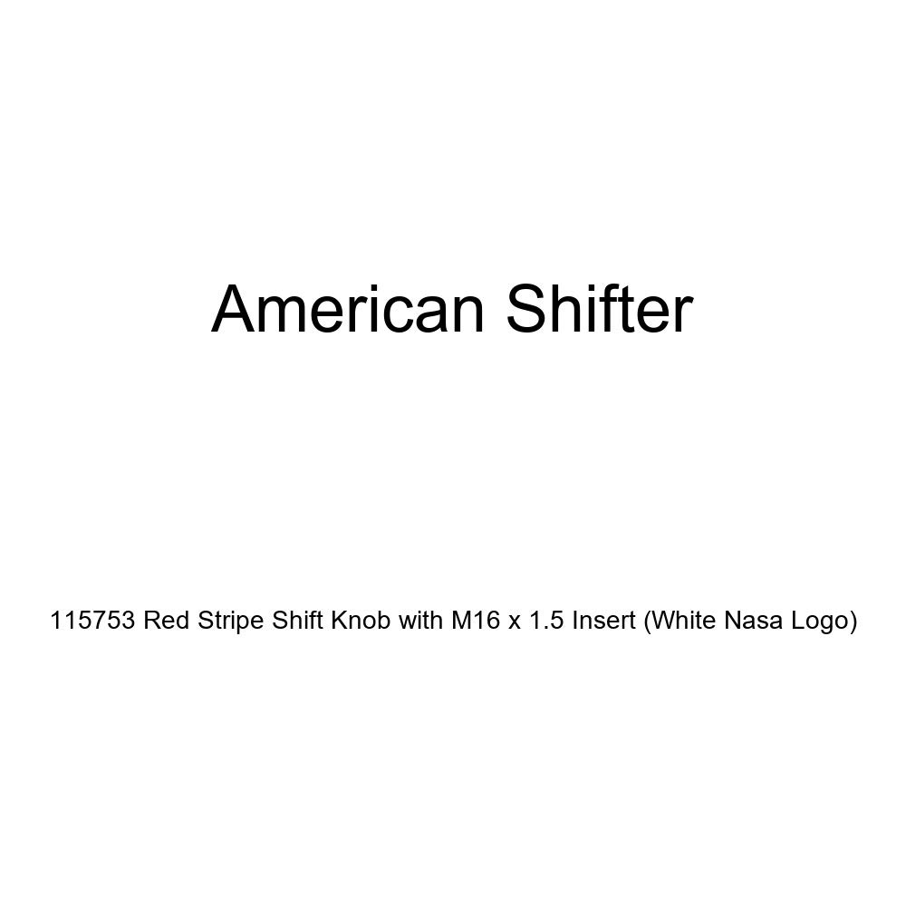 American Shifter 115753 Red Stripe Shift Knob with M16 x 1.5 Insert White NASA Logo