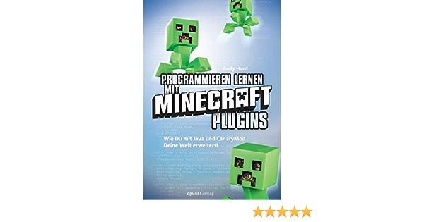 Programmieren lernen mit Minecraft Plugins: 9783864902208: Amazon