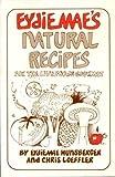 Eydie Mae's natural recipes by
