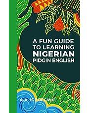 A Fun Guide to Learning Nigerian Pidgin English