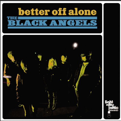 Better Now Mp3 Original: Single: The Black Angels: MP3 Downloads