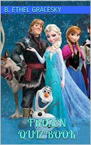 Frozen Quiz Book (Disney Princess Trivia Quiz)