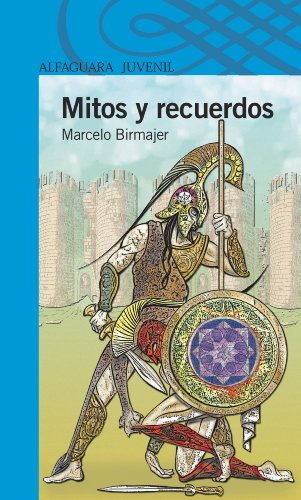 Mitos y recuerdos (Spanish Edition) by [Birmajer, Marcelo]