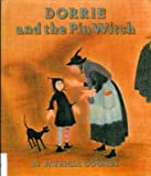 Dorrie and the Pin Witch, Patricia Coombs, 0688080553