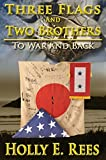 img - for Three Flags and Two Brothers book / textbook / text book