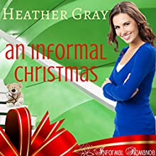 An Informal Christmas: Informal Romance, Book 1 Audiobook by Heather Gray Narrated by Sarah Grace Wright