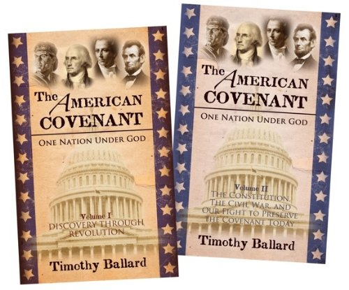 The American Covenant - 2 Vol. Set - One Nation Under God