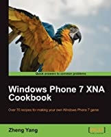 Windows Phone 7 XNA Cookbook Front Cover