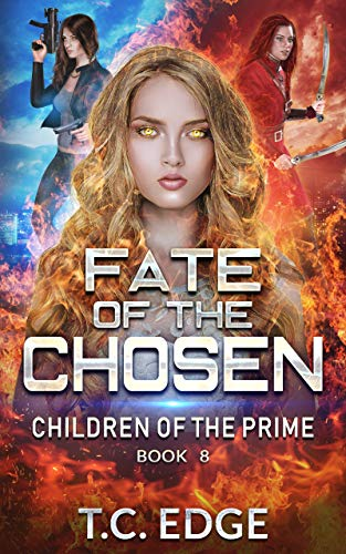 Fate of the Chosen: Children of the Prime, Book 8