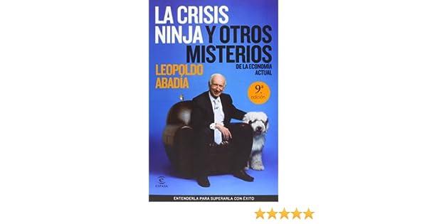 La crisis ninja y otros misterios de la econom a actual ...